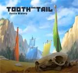 牙齿和尾巴音乐合集 牙齿和尾巴游戏原声