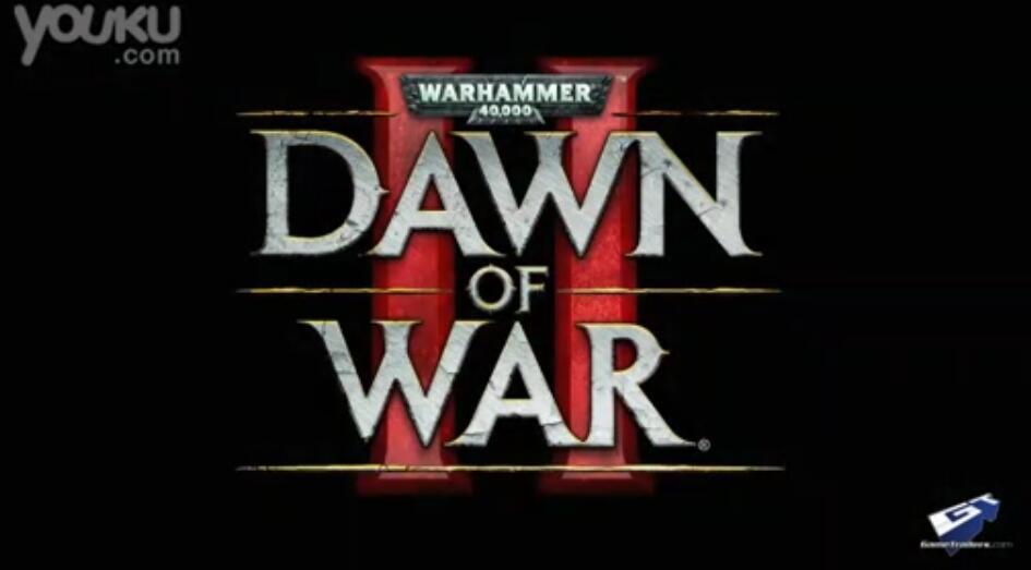 战锤40K:战争黎明2预告视频 战争黎明2游戏预告