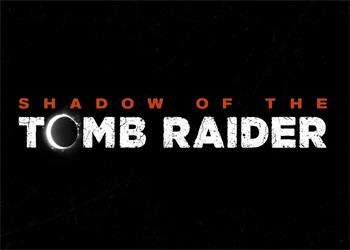 《古墓丽影:暗影》预告公布 9月14日发售